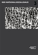 Themenkatalog 3 zur Dauerausstellung Widerstand gegen den Nationalsozialismus
