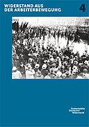 Themenkatalog 4 zur Dauerausstellung Widerstand gegen den Nationalsozialismus