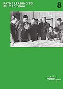 Themenkatalog 8 zur Dauerausstellung Widerstand gegen den Nationalsozialismus